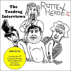 'The Toadrag Interviews' (re-release) by the Rotten Heroes cover